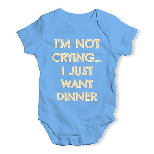 Funny Infant Baby Bodysuit I'm Not Crying I Just Want Dinner  Baby Unisex Baby Grow Bodysuit Newborn Blue