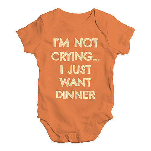 Funny Baby Bodysuits I'm Not Crying I Just Want Dinner  Baby Unisex Baby Grow Bodysuit 12-18 Months Orange