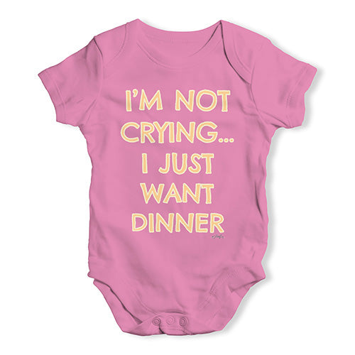 Funny Baby Clothes I'm Not Crying I Just Want Dinner  Baby Unisex Baby Grow Bodysuit 3-6 Months Pink