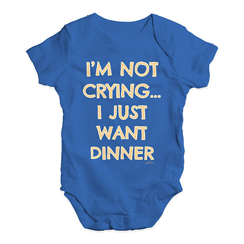 Funny Baby Clothes I'm Not Crying I Just Want Dinner  Baby Unisex Baby Grow Bodysuit 18-24 Months Royal Blue