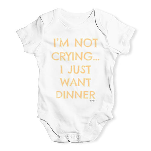 Funny Baby Onesies I'm Not Crying I Just Want Dinner  Baby Unisex Baby Grow Bodysuit 18-24 Months White