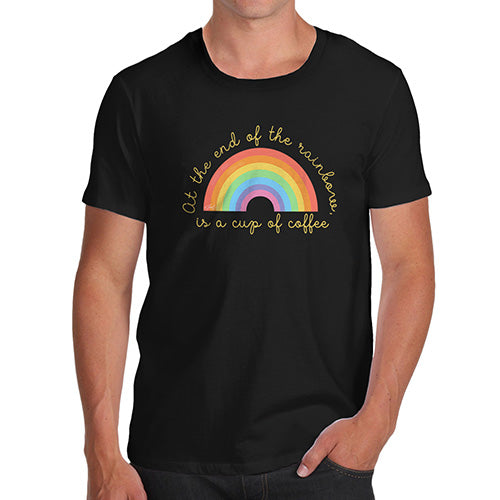Novelty Tshirts Men The End Of The Rainbow Men's T-Shirt Small Black