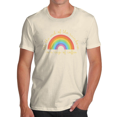 Funny T Shirts For Men The End Of The Rainbow Men's T-Shirt X-Large Natural