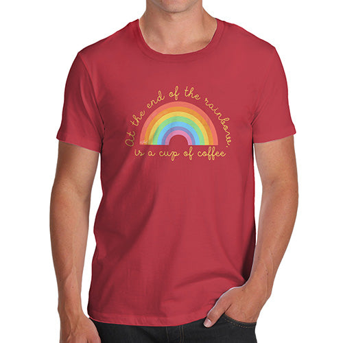 Funny T Shirts For Men The End Of The Rainbow Men's T-Shirt Medium Red