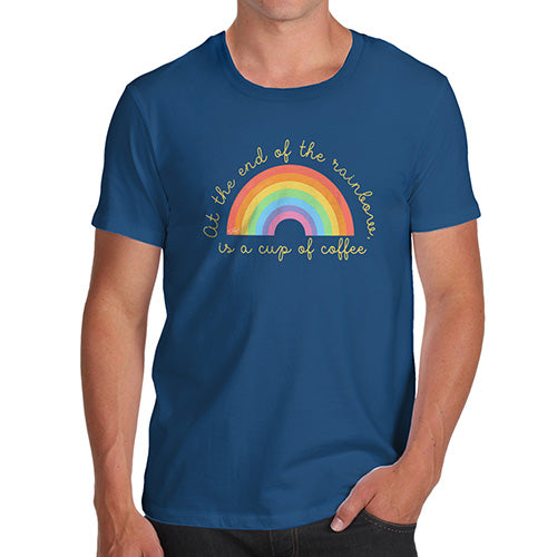 Novelty Tshirts Men The End Of The Rainbow Men's T-Shirt X-Large Royal Blue