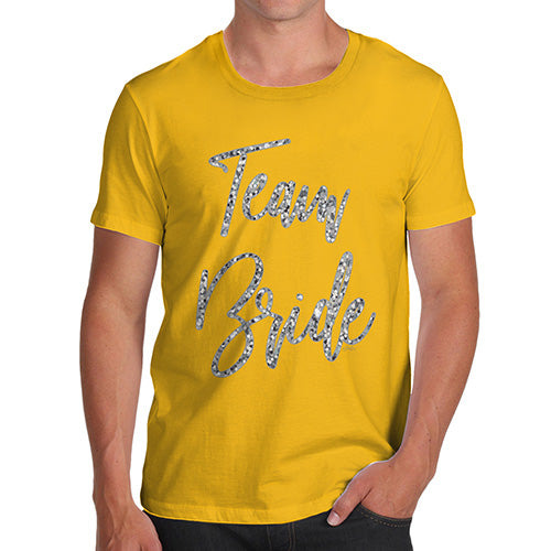 Funny Tee For Men Team Bride Silver Men's T-Shirt X-Large Yellow