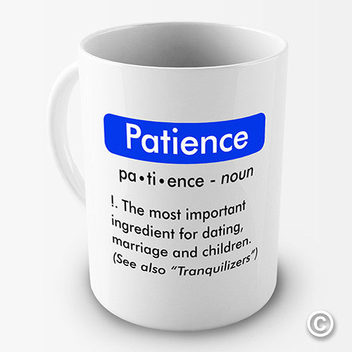 Definition Of Patience Funny Mug