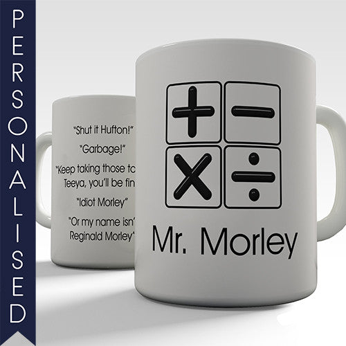 Maths Teacher Personalised Mug - Twisted Envy Funny, Novelty and Fashionable tees