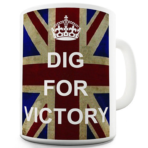 Dig For Victory Novelty Mug