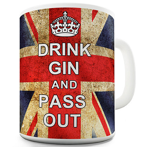 Keep Calm Drink Gin And Pass Out Novelty Gift Mug