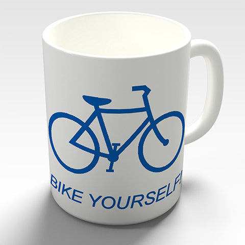 Bike Yourself Novelty Mug