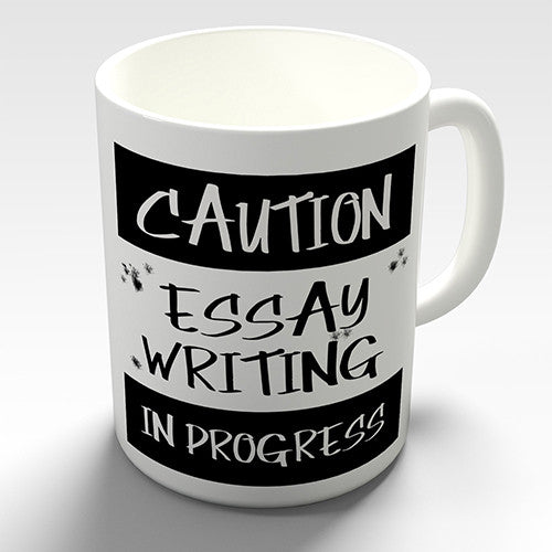 Caution Essay Writing In Progress Novelty Mug