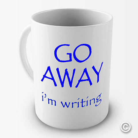 Go Away I'm Writing Novelty Mug