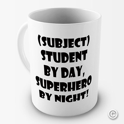Student By Day Hero By Night Personalised Mug