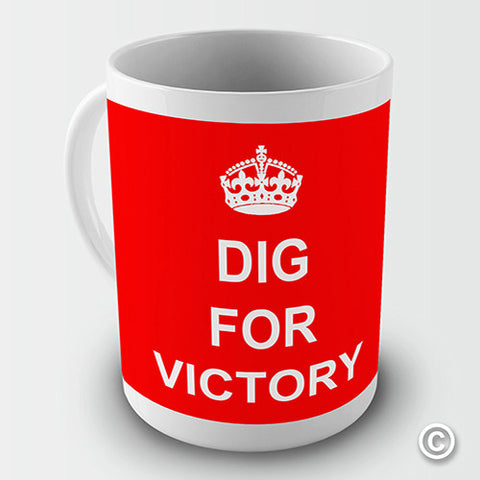 Keep Calm Dig For Victory Red Novelty Mug