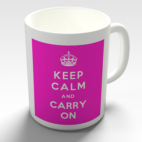 Keep Calm And Carry On Pink Novelty Mug