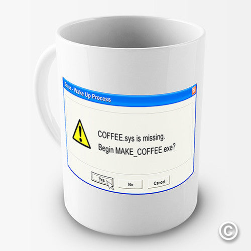 Coffee Error Message Novelty Mug