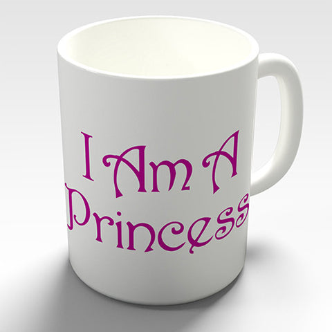 Pink I Am A Princess Novelty Mug