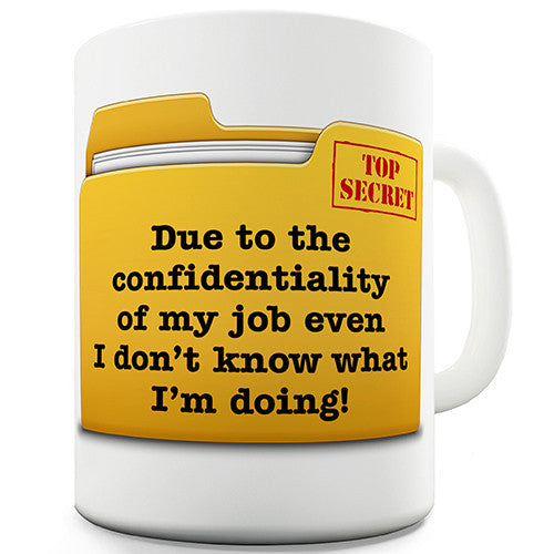 Top Secret Confidentiality Novelty Mug