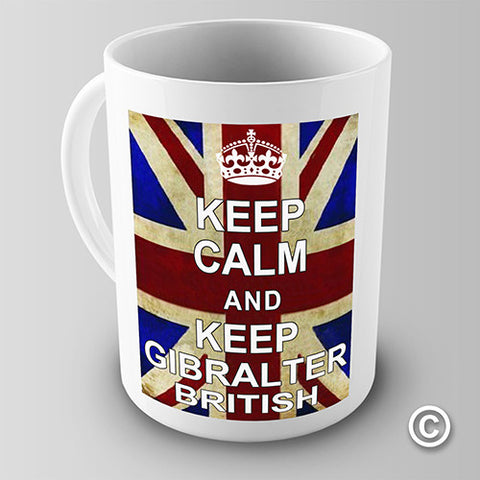 Keep Gibraltar British Novelty Mug