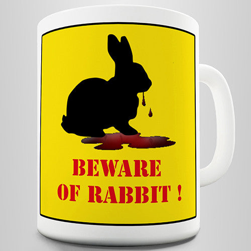 Beware Of The Killer Rabbit Funny Mug