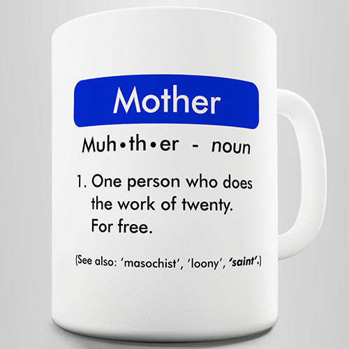 Definition Of Mother Funny Mug