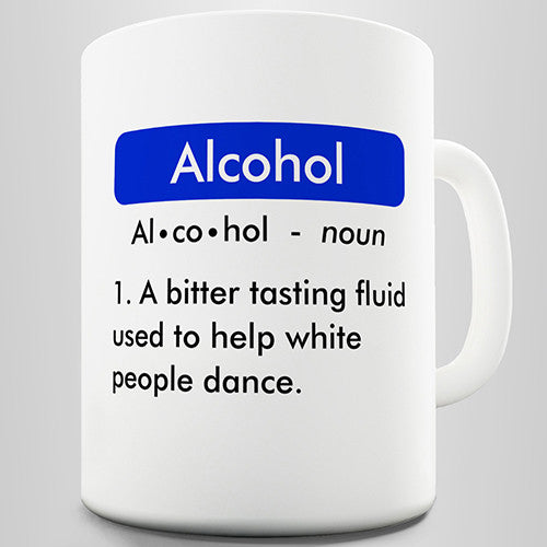 Definition Of Alcohol Novelty Mug