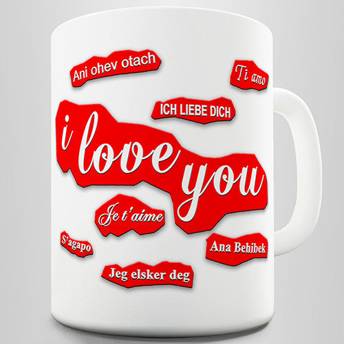 Love You In Different Languages Novelty Mug