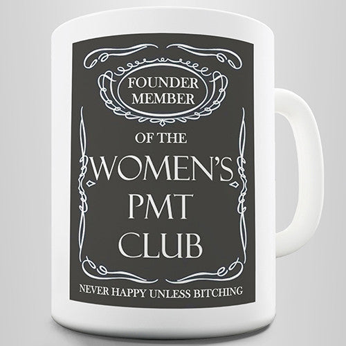 Founder Member Women's PMT Club Funny Mug