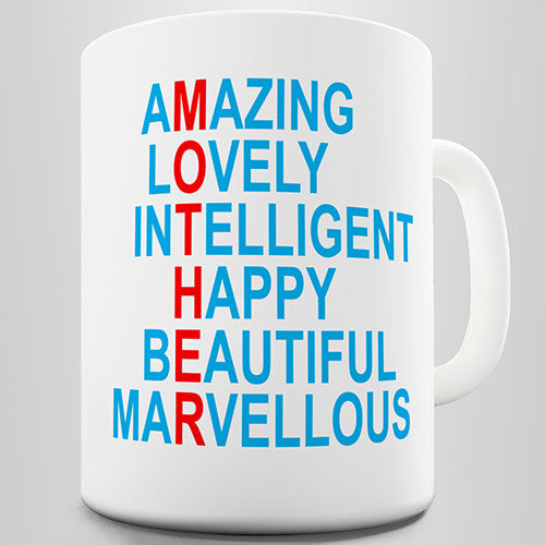 Amazing, Lovely, Intelligent, Marvellous Mum Novelty Mug