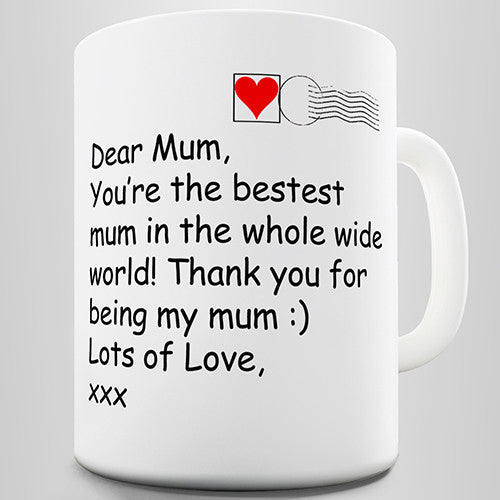 Dear Mum Novelty Mug