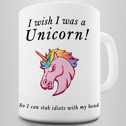 I Wish I Was A Unicorn Novelty Mug