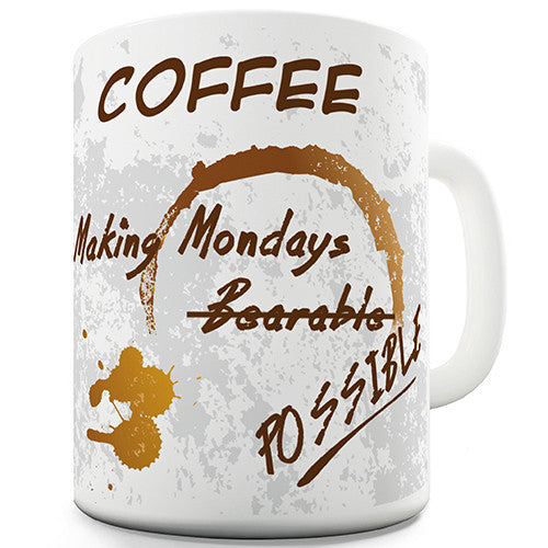 Coffee Making Mondays Possible Novelty Mug