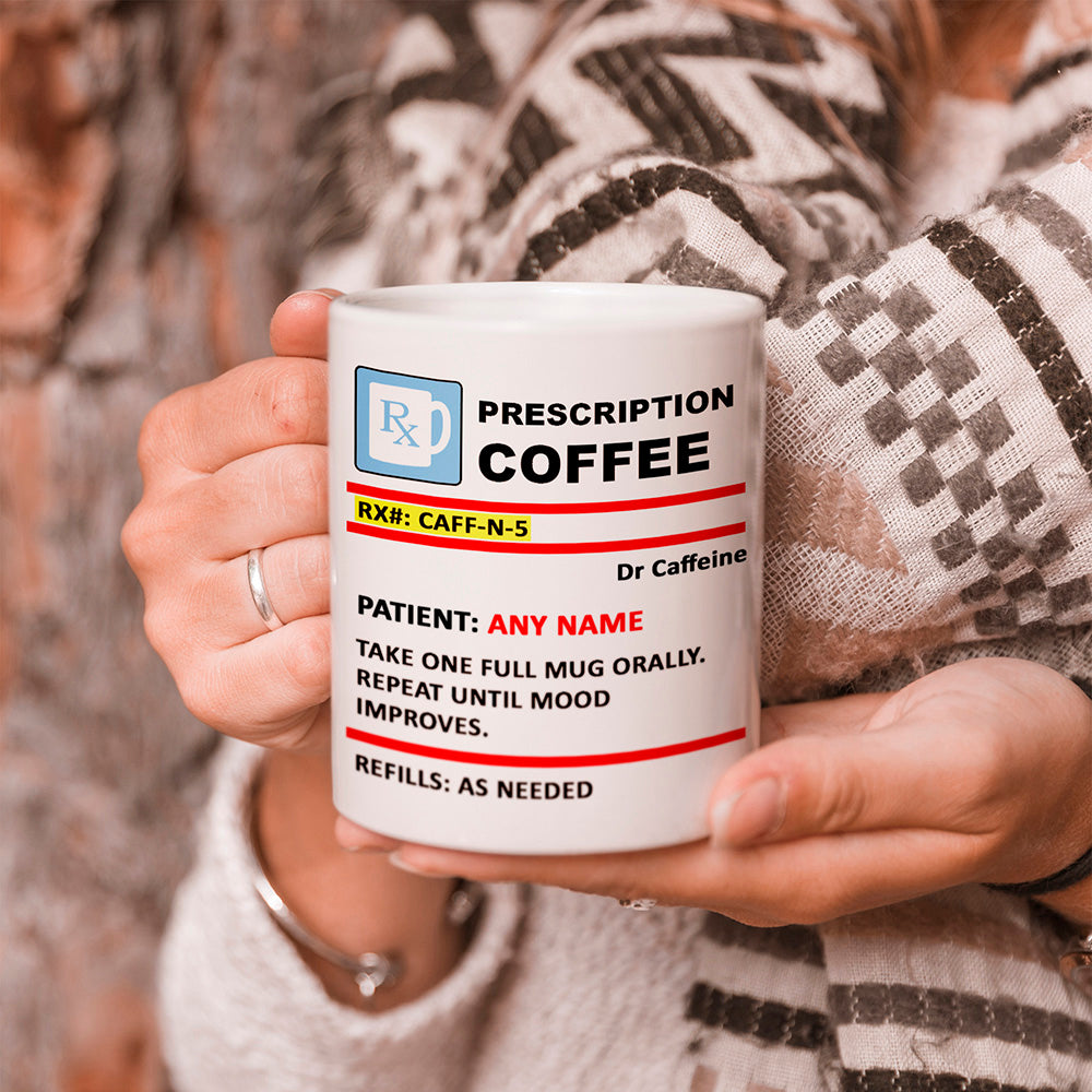 Prescription Coffee Personalised Mug