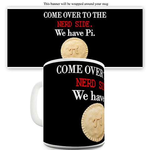 Nerd Side Pi Novelty Mug