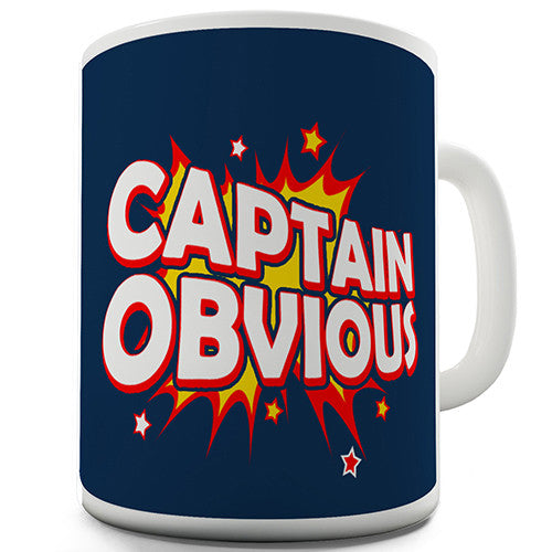 Captain Obvious Novelty Mug