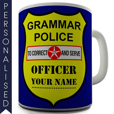 Grammar Police Shield Personalised Mug - Twisted Envy Funny, Novelty and Fashionable tees