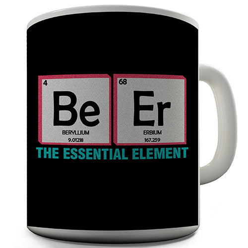 Beer The Essential Element Novelty Mug