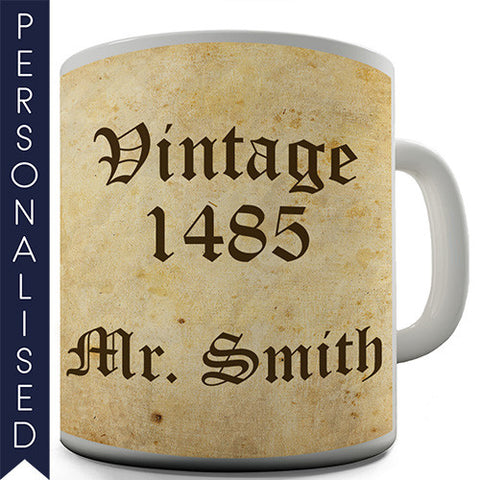 History Teacher Vintage 1485 Personalised Mug - Twisted Envy Funny, Novelty and Fashionable tees