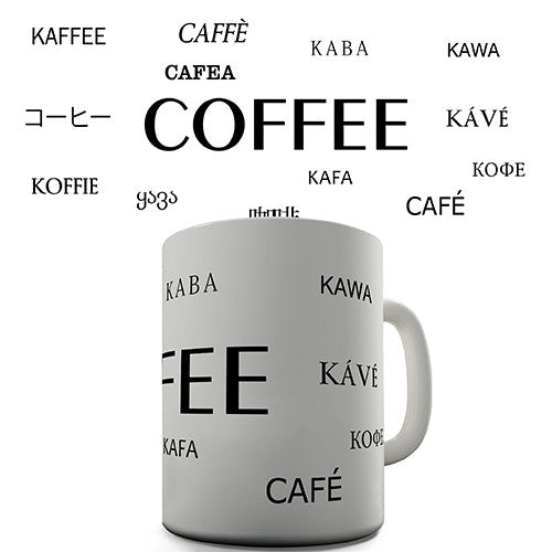 Coffee In Multiple Languages Novelty Mug