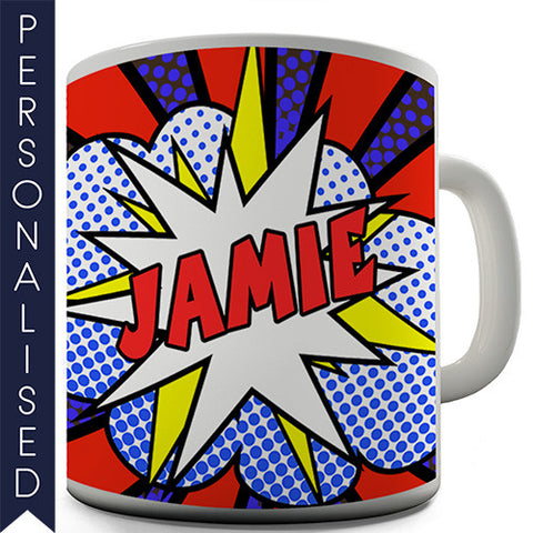 Comic Book Name Personalised Mug - Twisted Envy Funny, Novelty and Fashionable tees