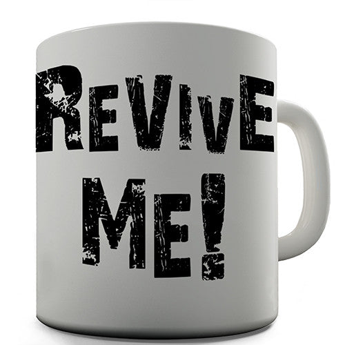Gamers Revive Me Novelty Mug