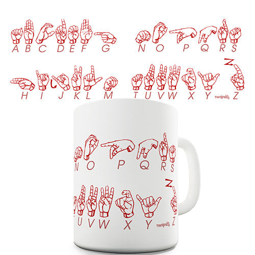 The Alphabet In Sign Language Novelty Mug