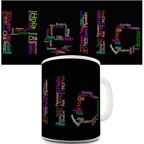 Hello In Multiple Languages Novelty Mug
