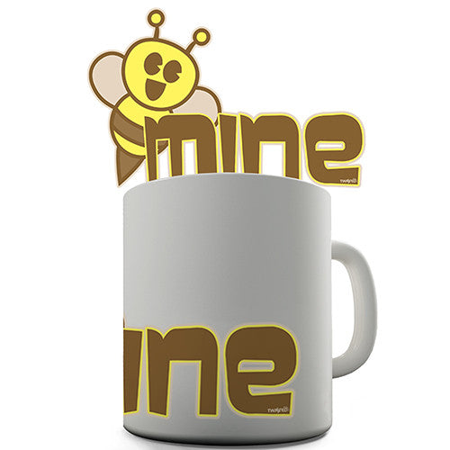 Bee Mine Novelty Mug