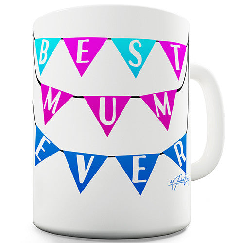 Best Mum Ever Bunting Novelty Mug