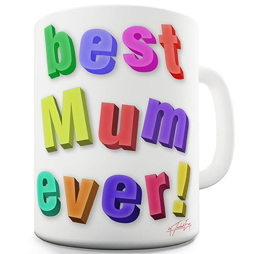 Best Mum Ever Fridge Magnets Novelty Mug
