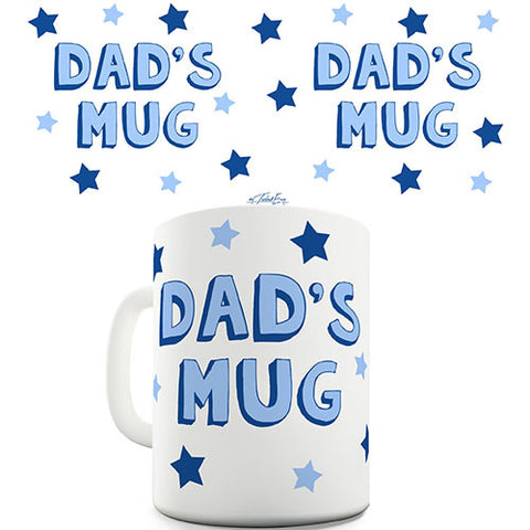 Dads Mug Fathers Day Novelty Mug