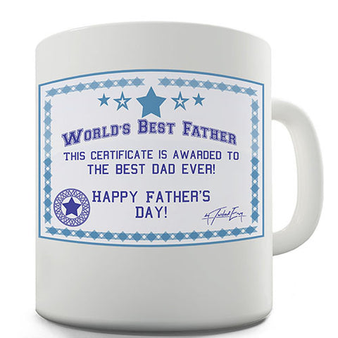 Worlds Best Father Certificate Novelty Mug