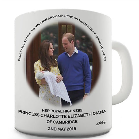 HRH Royal Baby Princess Charlotte Novelty Mug